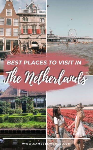 Best Places to visit in the Netherlands pin