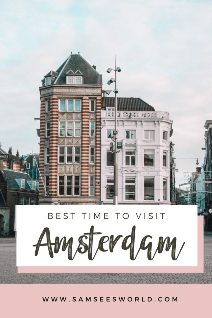 Best time to visit Amsterdam pin