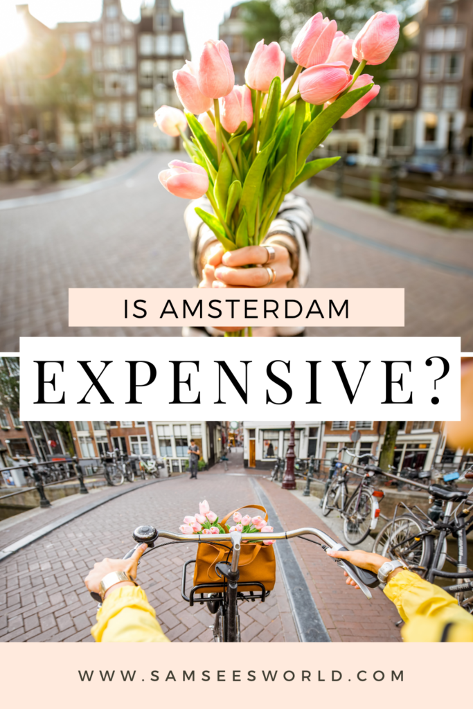 Is Amsterdam Expensive pin