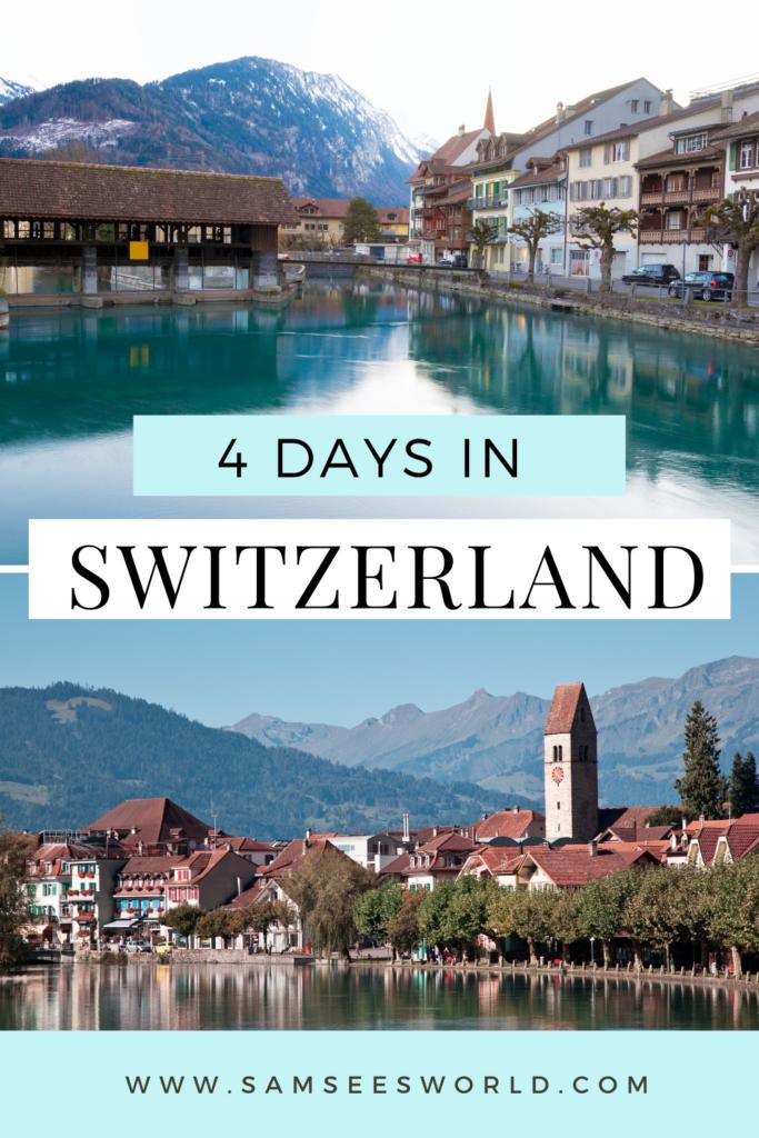 4 days in Switzerland pin