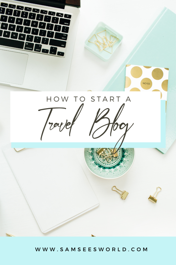 how to start a travel blog pin