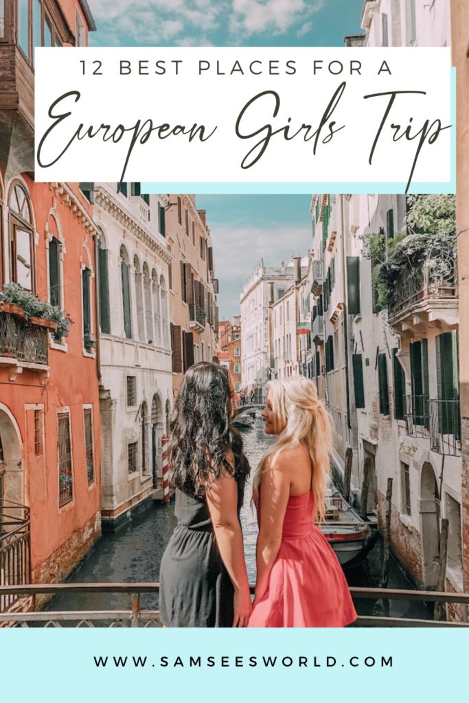 European girls trip destinations pin
