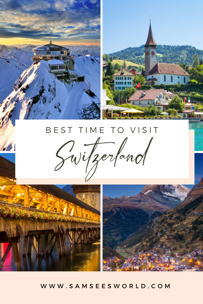 Best Time to Visit Switzerland pin