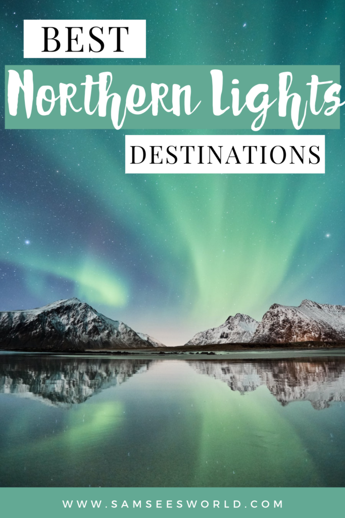 best holidays to see the northern lights pin